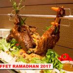 Buffet Ramadhan 2017 Kuala Lumpur
