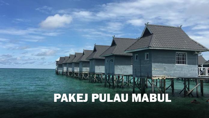 Pakej Pulau Mabul 2019 – Cantik Sangat