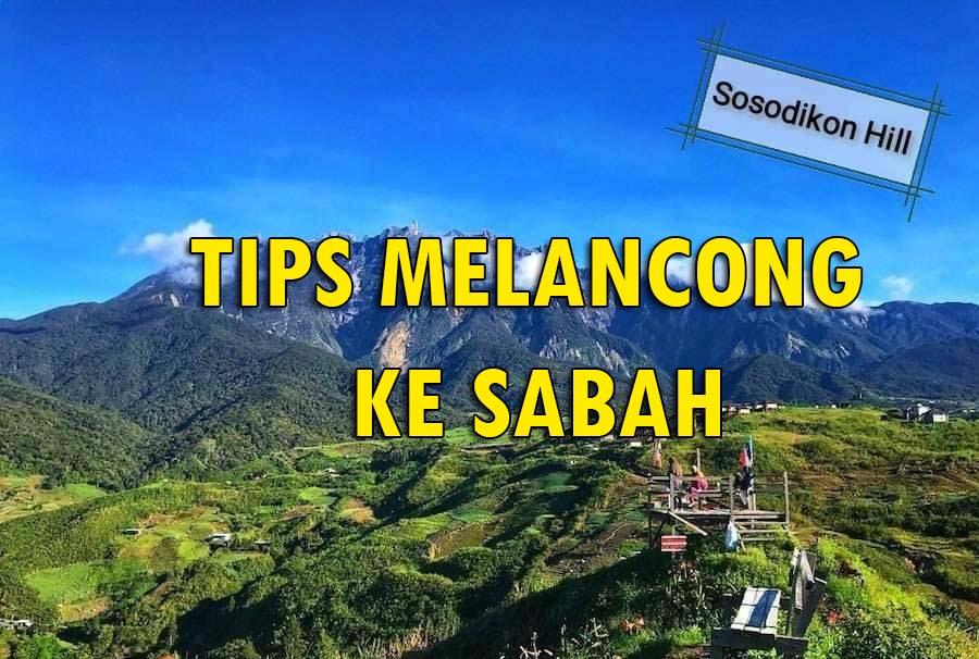 Tips Melancong ke Sabah Kundasang
